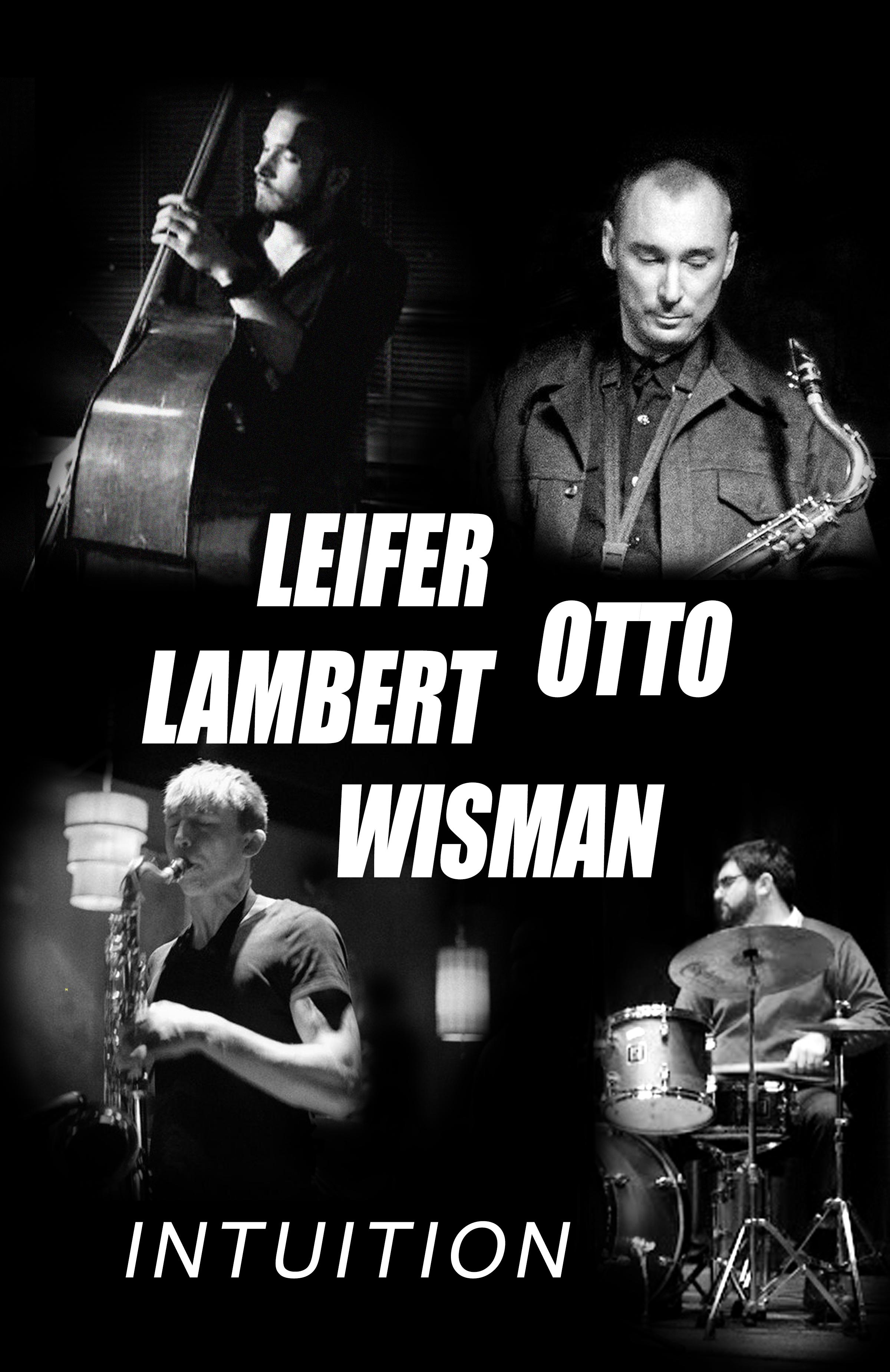 Intuition Matt Otto Sam Wisman Steve Lambert